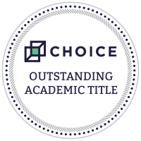 CHOICE 2018 Outstanding Academic Title Award Winner