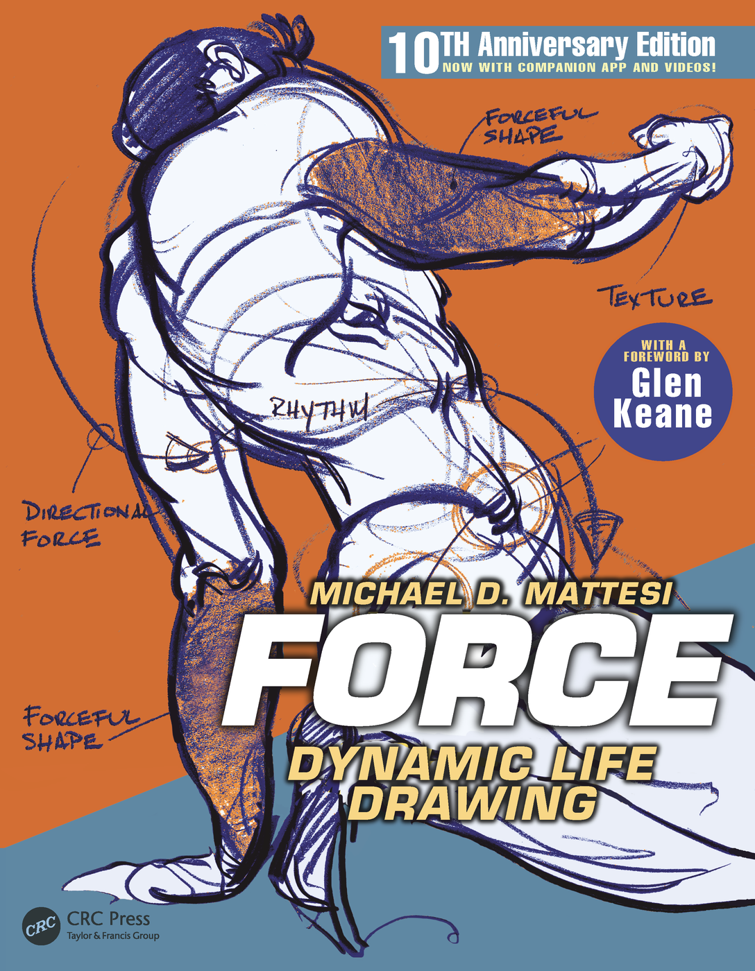 Book cover for FORCE: Dynamic Life Drawing 10th Anniversary Edition by Mike Mattesi