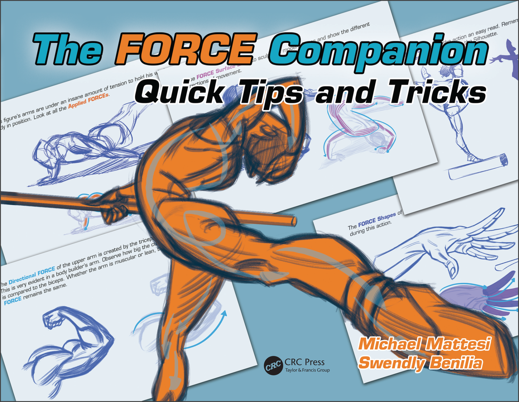 The FORCE Companion Quick Tips and Tricks Book Cover by Mike Mattesi and Swendly Benilia