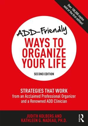 Chapter 2: ADD-Friendly Strategies That Work with Your ADD