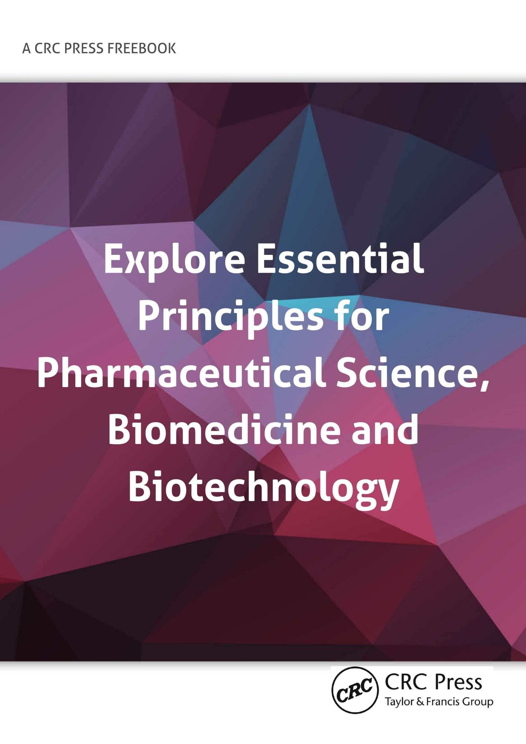 FreeBook: Explore Essential Principles for Pharmaceutical Science, Biomedicine and Biotechnology Marketing