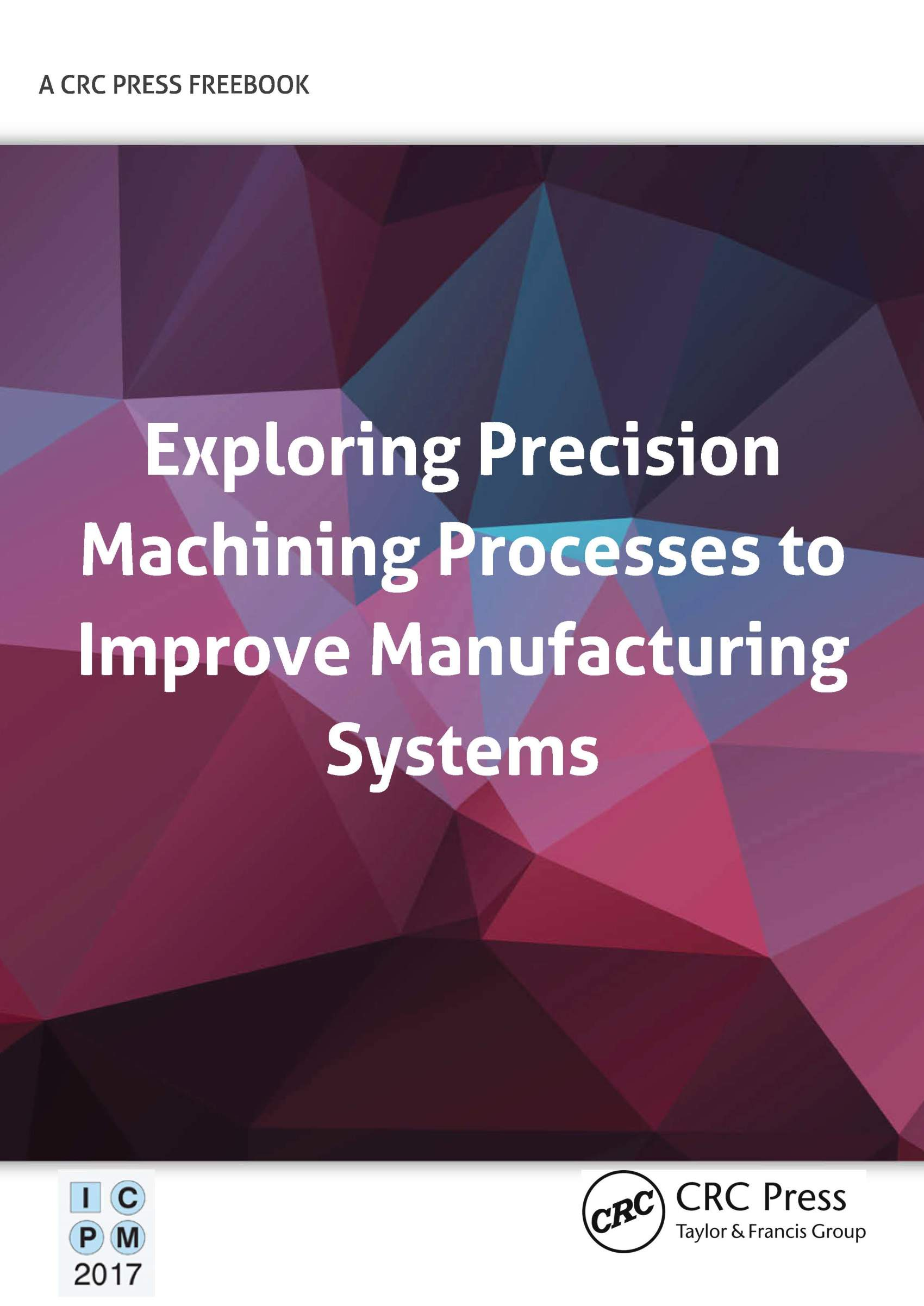 Exploring Precision Machining Processes to Improve Manufacturing Systems