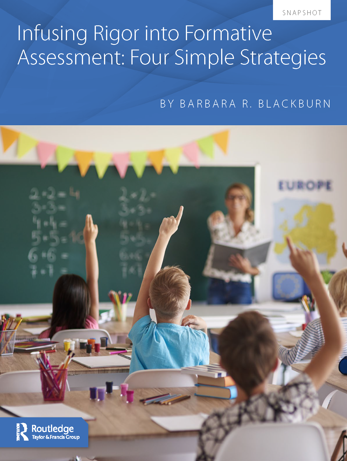 Infusing Rigor into Formative Assessment: Four Simple Strategies