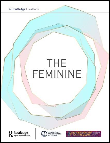 The Feminine: A Routledge and IPA FreeBook