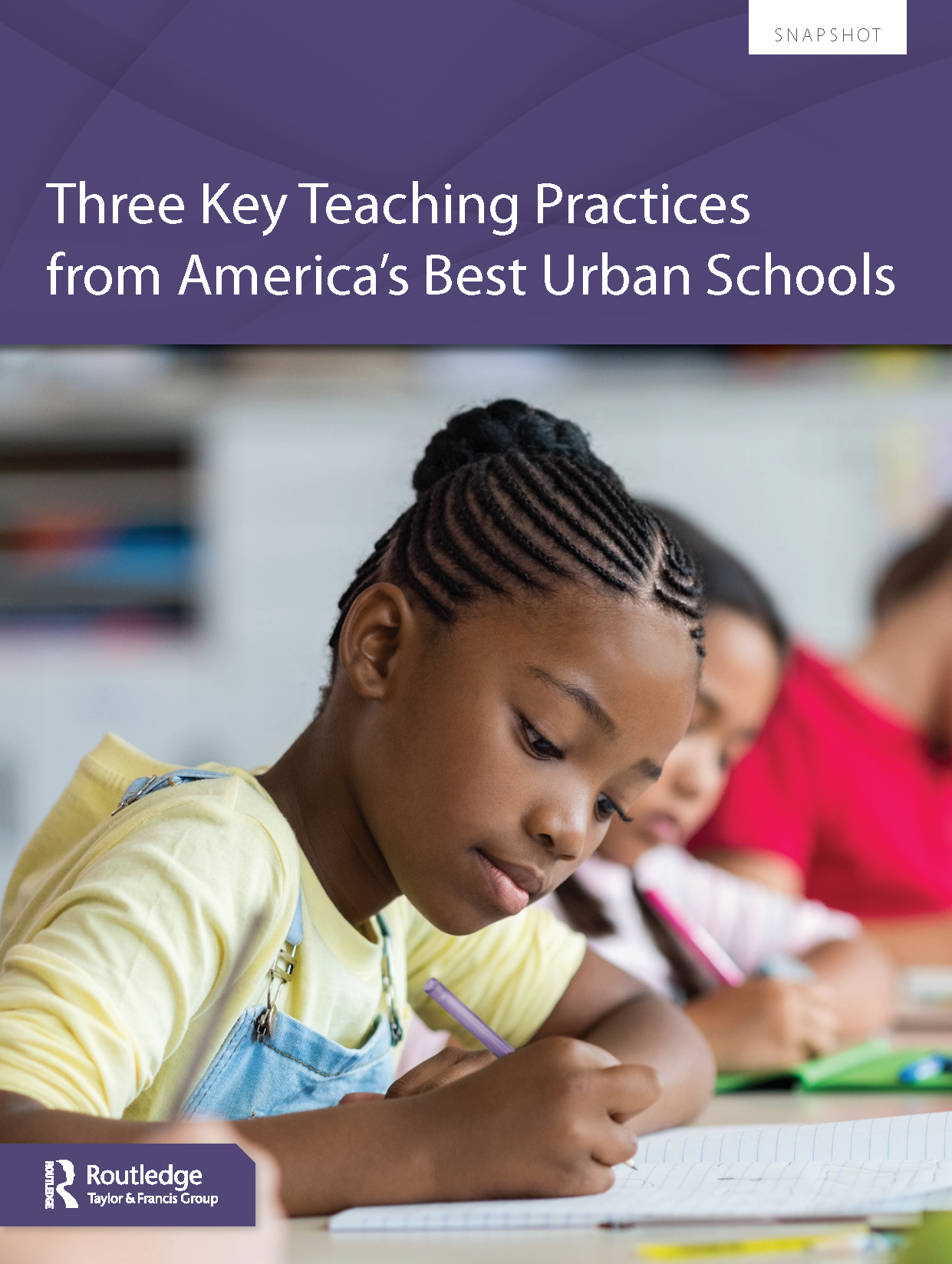 Three Key Teaching Practices from America's Best Urban Schools