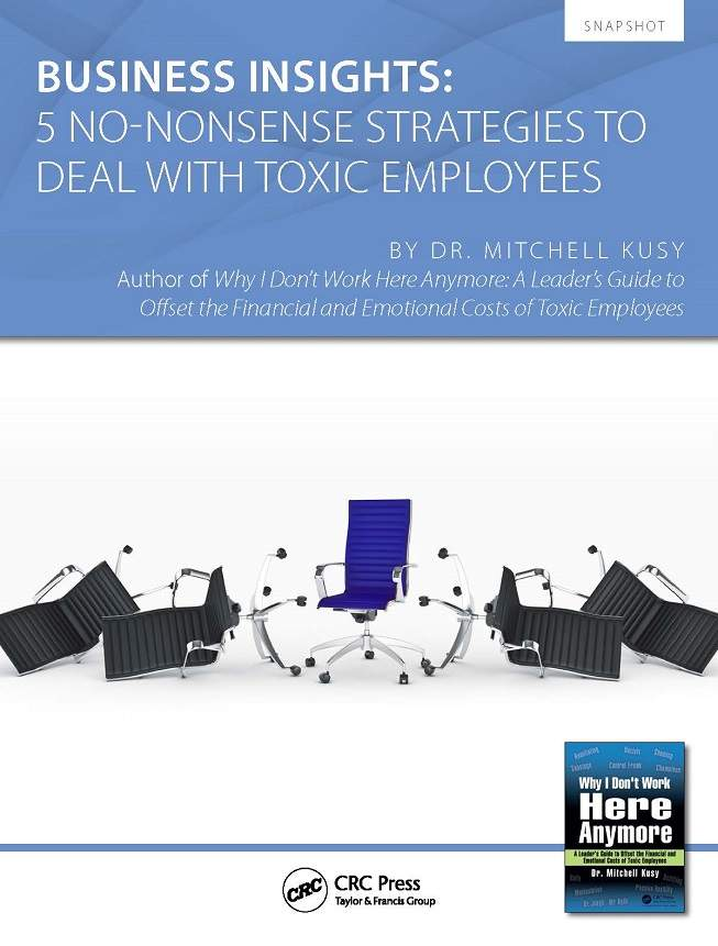 Business Insights: 5 No-Nonsense Strategies To Deal With Toxic Employees Snapshot
