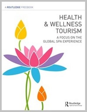 Health & Wellness Tourism: A Focus on the Global Spa Experience