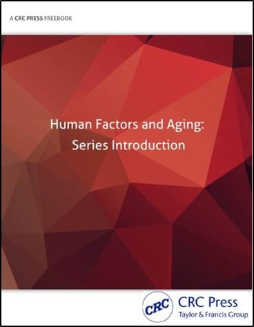 Human Factors and Aging: Series Introduction