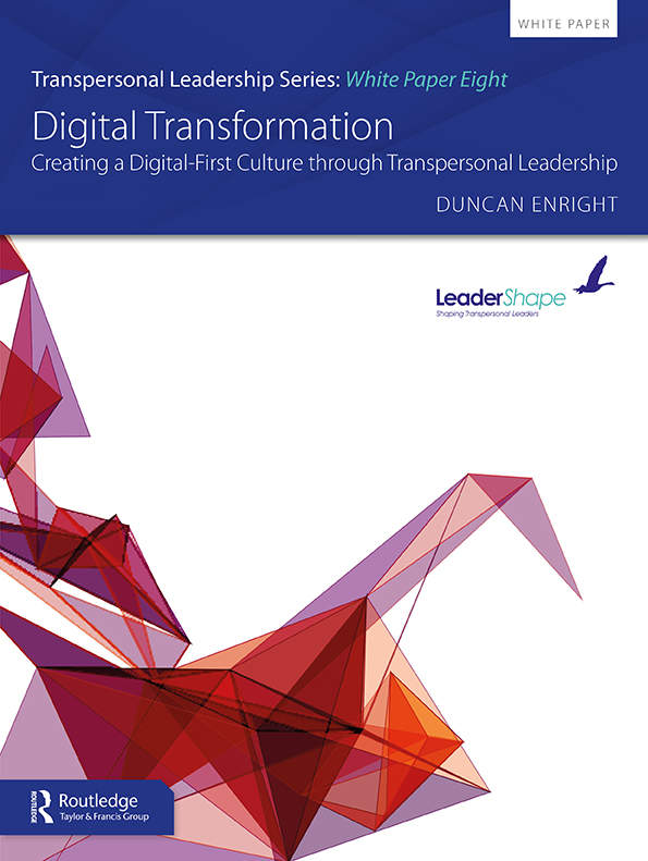 Digital Transformation: Creating a Digital-First Culture through Transpersonal Leaders