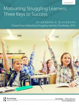Motivating Struggling Learners - Three Keys to Success