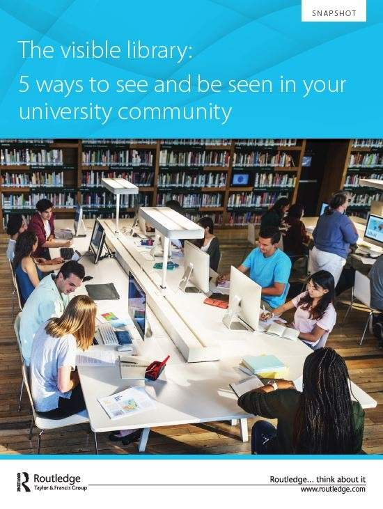 The visible library: 5 ways to see and be seen in your university community