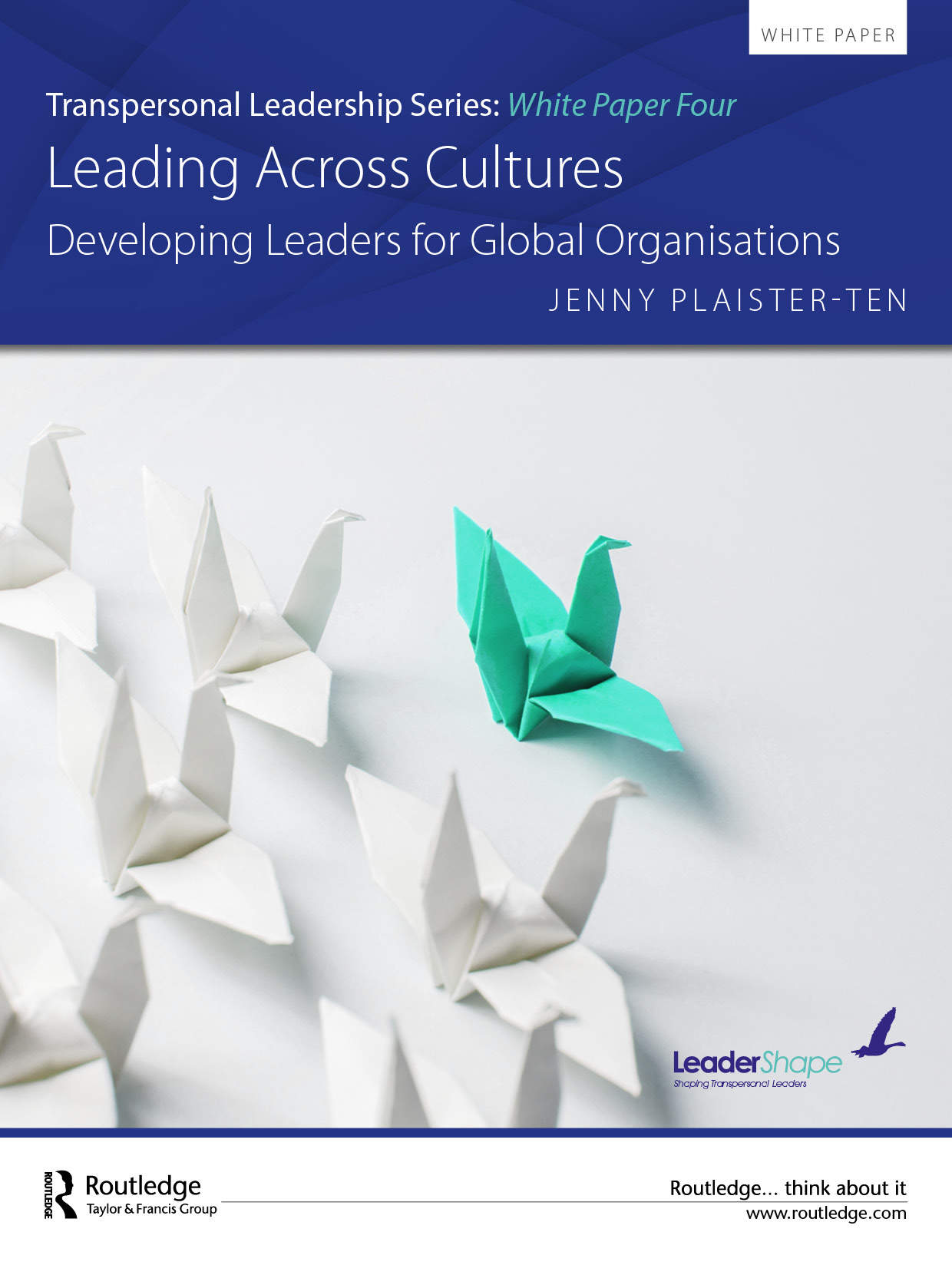 Leading Across Cultures; Developing Leaders for Global Organisations