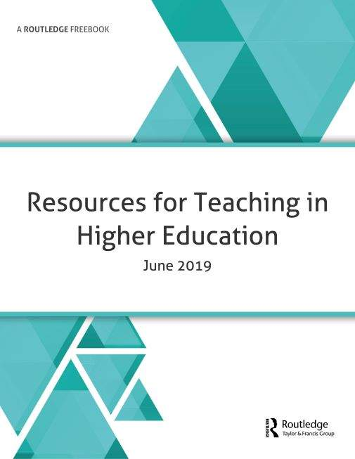 Resources for Teaching in Higher Education 2019 FreeBook